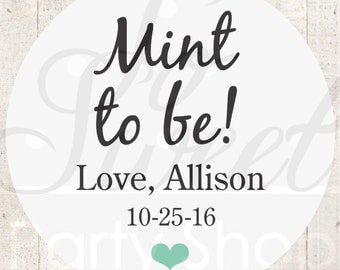 Mint To Be Wedding Favor Stickers, Bridal Shower Favors, Bachelorette Party Favors, Thank You Labels, Gift Labels - Set of 24