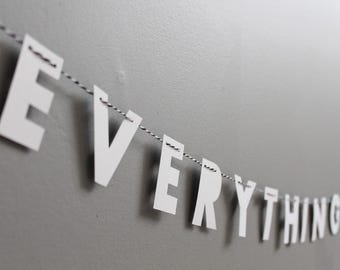 "EVERYTHING IS AWESOME // 2"" monochrome strung letters, minimalist design, text only garland, kids bedroom, student dorm, lego fan"