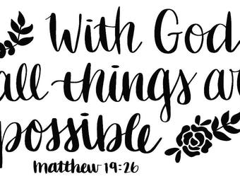 """With God All Things Are Possible WALL DECAL / 22.5""""x40"""" / White"""