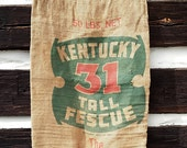 Vintage Burlap Sack, Number 31 Kentucky Tall Fescue Grass; Rustic Farmhouse Cottage Decor, Barn Feed Seed Sign