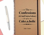 Personalised Cakeaholic Notebook|Gift for Baker|A5 Kraft Notebook|Journal|Stocking Filler