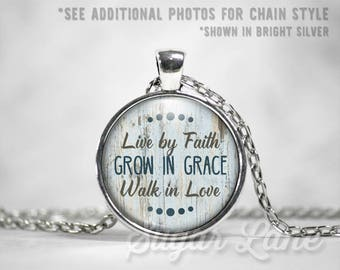 Live by Faith Grow in Grace Walk in Love Necklace - Glass Dome Necklace - Inspirational Pendant - Inspiring Jewelry