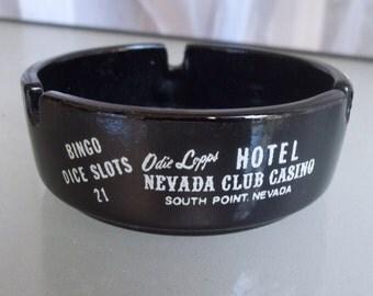 Odie Lopp's Nevada Club Casino and Hotel, South Point, Nevada, Vintage Ashtray, Travel Souvenir, Gambling, Poker, Black, Glass Ashtray, Rare