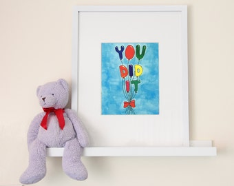 You Did It Hand Illustrated 5 in. x 7 in. Art Print