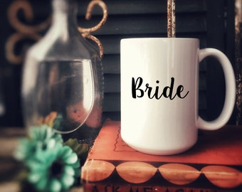 Ceramic Mug, Customized for free, Bridal Party Gift, Bride to Be , Coffee Mug