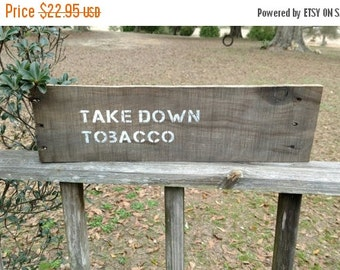 Take Down Tobacco Advocacy Wood Sign Tobacco Free Kids Kick Butts Day Activist