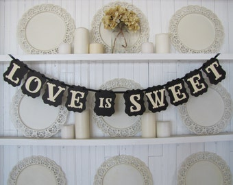 Love is Sweet Banner, Wedding Sign, Wedding Banner, Wedding Decoration, Wedding Photo Prop, Wedding Cake, Wedding Reception