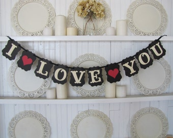 I LOVE YOU Banner, Wedding Sign, Valentine Sign, Engagement Photos, Wedding Reception, Valentines Day