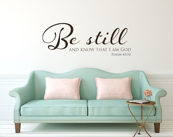 Be still and know Bible verse scripture vinyl wall decal sticker