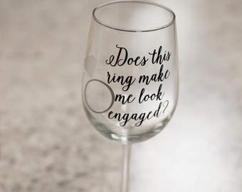 SALE. Does this ring make me look engaged? diamond ring. Personalized coffee mug. Engagement gift. Engagement personalized glass.Bride to Be
