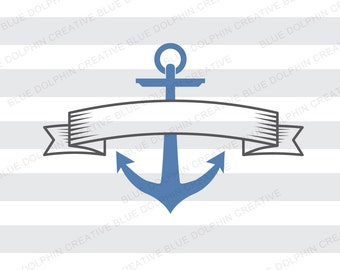 Nautical anchor with Banner, SVG DXF png pdf jpg ai, Vector clip art, Cutting file for Cricut, Silhouette cut file, INSTANT download