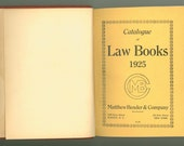 1925 Catalog of Law Books, Matthew Bender and Company, Legal Text Books, also Arranged by State & Indian Territories Vintage Book Catalog