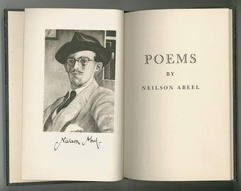 Poems by Neilson Abeel, Portrait by Edward Steese, Scarce First Edition Book Published 1951 in a Limited Edition by Princeton University