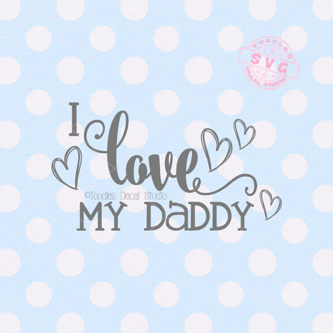 1811+ I Love My Bearded Daddy Svg Best Quality File