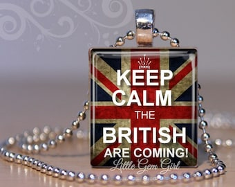 British Necklace Pendant - Keep Calm the British are Coming Charm - Funny UK Union Jack Flat Scrabble Tile - English Humor
