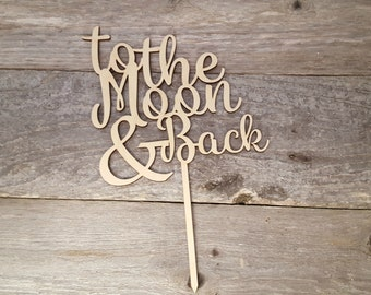 To the Moon and Back Cake Topper for Weddings, Wedding Cake Toppers, Wedding decorations,Baby Shower Decor, Baby Shower Cake Topper