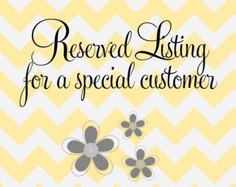 Reserved Listing for Missy