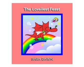 The Loveliest Feast