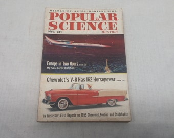 Popular Science November 1954 - Great Condition - Europe in 2 Hours, 1955 Chevrolet - Fascinating Articles and Hundreds of Vintage Ads