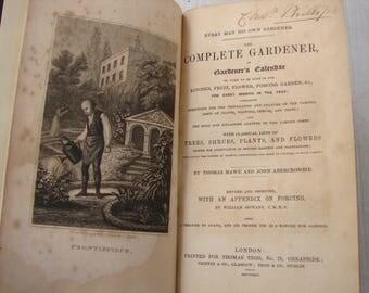 1845  The Complete Gardener or Gardeners Calendar,Tegg & co. antique gardening book