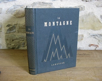 """French book on mountains """"La Montagne"""" by Herzog published by Larousse 1956"""