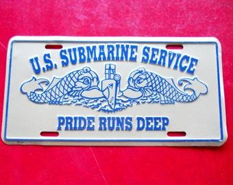 Vintage 1980s U.S. Submarine Service License Plate Pride Runs Deep Nautical Industrial United States of America Military Office Decor