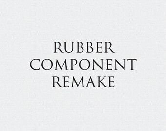 Rubber Component Remake for Self Inking Stamps