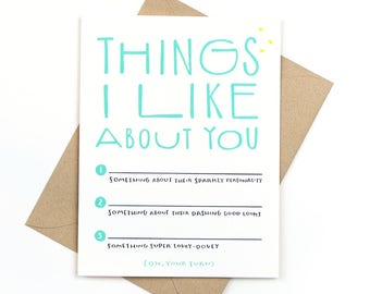 things i like about you - fill in the blank - valentine's day card - anniversary card - love card