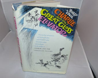 Vintage Charlie and the Great Glass Elevator Roald Dahl 1972 HC 5th Print