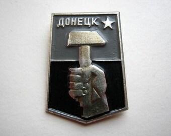 USSR  Soviet union commemorative Miner's city pin badge