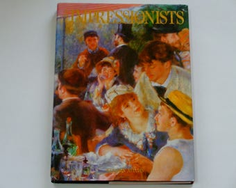 The Impressionists - Steven Adams - Manet - Monet - Renoir - Pissarro - Cezanne - Quarto 1990 - Illustrated Art Book - Coffee Table Book