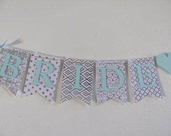 Bridal Shower Banner. Wedding Shower Banner, Bridal Shower Decorations, Silver and Mint Bridal Shower Decorations,Silver and Turquoise