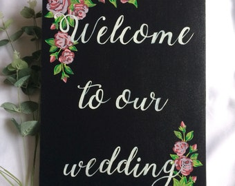 Blackboard, chalkboard wedding sign, welcome to our wedding