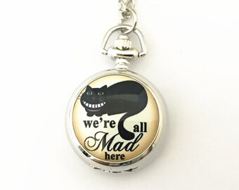 """Cheshire Cat inspired """"We're all mad here"""" pocket watch Alice in Wonderland"""