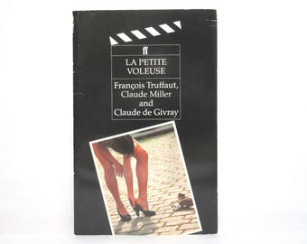 La Petite Voleuse (The Little Thief) by Claude Miller, François Truffaut and Claude De Givray 1989 Vintage French Movie Screenplay Book
