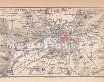 1889  Metz, France and its Surroundings at the end of the 19th Century Original Antique Map
