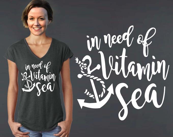 In Need of Vitamin Sea | Beach Shirt | Ocean Shirt | Vacation Shirt | Custom T-shirts | Inspirational T-shirt | Korena Loves