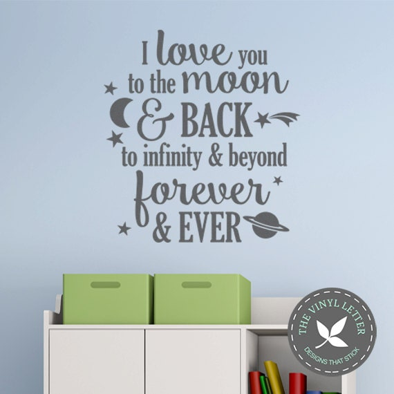 I Love You Quotes: I Love You Moon And Back Infinity And Beyond Forever Vinyl