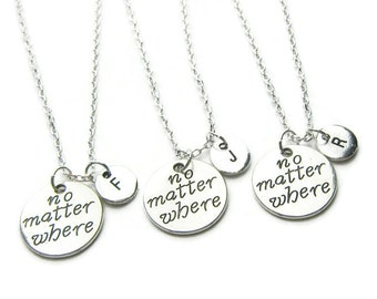 3 No Matter Where Initial Necklaces, Best Friend Necklaces, Friends Necklaces, Sisters Necklaces, Mother Daughter Necklaces, Personalized