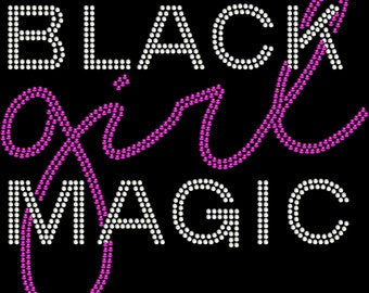 Rhinestone Bling Black Girl Magic Tshirt
