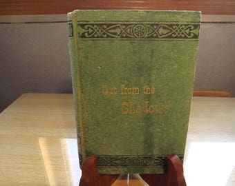 Out of the Shadows Antique Book