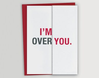 Funny Anniversary Card / Funny Valentine Card - Over You