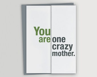 Funny Card for Mom / Crazy Mother / Funny Mother's Day Card / Funny Birthday Card for Mom