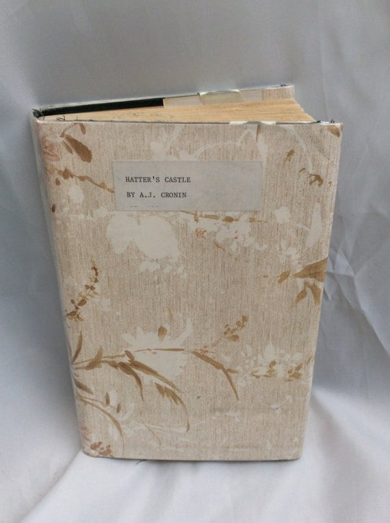 Hatter's Castle by A.J. Cronin published in 1931, book made into movie, A.j. Cronins first novel, rare book, vintage books, vintage reading