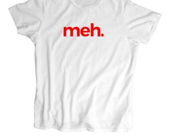Meh.Geek T shirt  - Screen Printed men,women and kids T Shirt -100% Cotton-