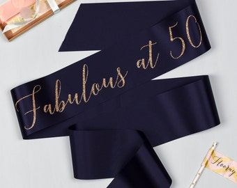 Glitter Print Script 'Fabulous at 50' 50th Birthday Party Sash, in 4 on trend ribbon colours, with gold polka dot badge - 30th / 40th / 50th