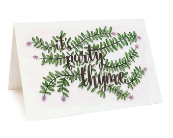 It's Party Thyme - greeting card