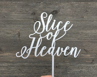 "Slice of Heaven Wedding Cake Topper 6"" inches wide - Wooden Cake Topper Unique Funny Laser Cut Toppers Birthday Anniversary Topper"
