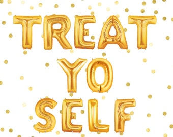 Treat Yo Self Balloon, Treat Yo Self Banner, Candy Bar, Bachelorette Party Favor, Letter Balloons, Donut Bar, Sweets Table, Candy Station