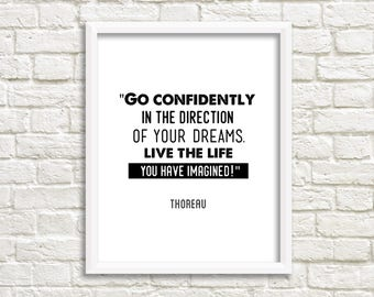 Inspirational wall art quotes, Henry David Thoreau quote print, black and white wall art, go confidently in the direction of your dreams